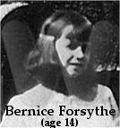 Bernice Forsythe, (age 14)