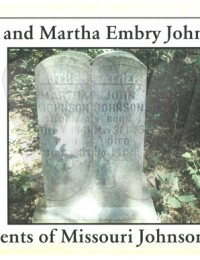 John Johnson & Martha Embry - Grave Marker